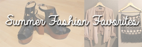 Summer Fashion Favorites
